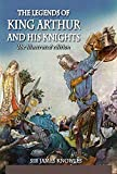 The Legends Of King Arthur And His Knights by James Knowles Illustrated Edition