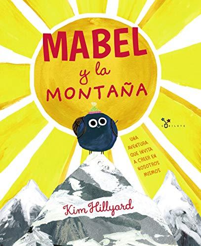 Mabel y la montaña (Castellano - A PARTIR DE 3 AÑOS - ÁLBUMES - Cubilete)