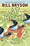 At Home: A Short History of Private Life (Bryson)