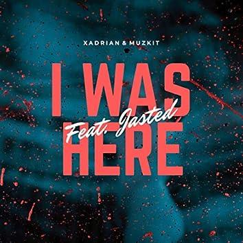 I Was Here (Radio Edit)