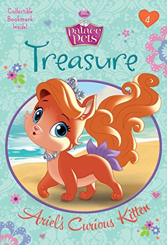 Treasure: Ariel's Curious Kitten (Disney Princess: Palace Pets) (A Stepping Stone Book(TM))