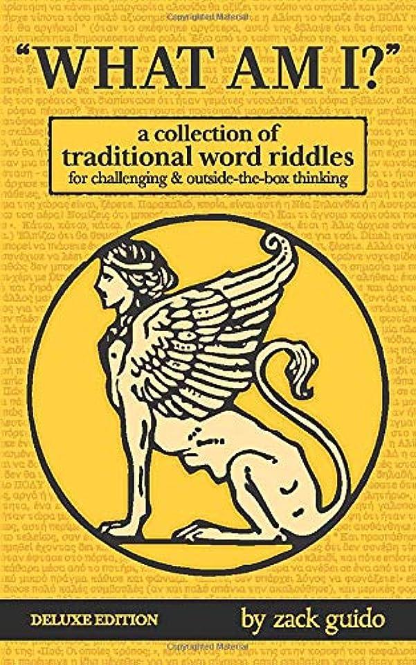 のみオーストラリア人地域What Am I?: A Collection of Traditional Word Riddles – Deluxe Edition