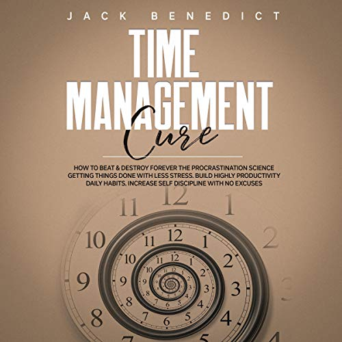 Time Management Cure audiobook cover art