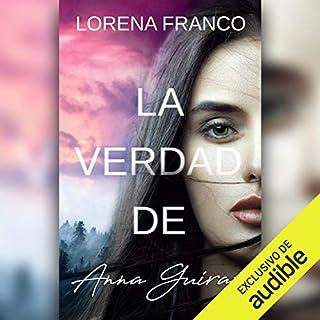 La verdad de Anna Guirao (Narración en Castellano) [The Truth of Anna Guirao] cover art