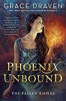 Phoenix Unbound (The Fallen Empire)