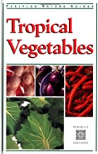 Tropical Vegetables (Periplus Nature)