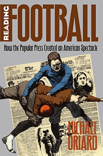 Compare Textbook Prices for Reading Football: How the Popular Press Created an American Spectacle Cultural Studies of the United States New edition Edition ISBN 9780807847510 by Oriard, Michael