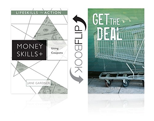 Using Coupons/ Get the Deal (Money Skills) (Lifeskills in Action) (English Edition)