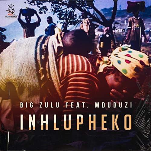 Big Zulu feat. Mduduzi
