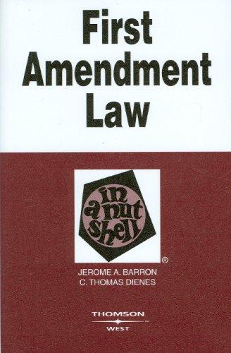 First Amendment Law in a Nutshell, 4th Edition (West Nutshell Series)