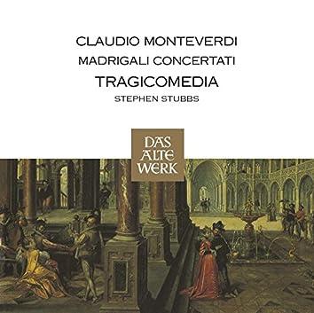 Monteverdi : Madrigali Concertati (DAW 50)