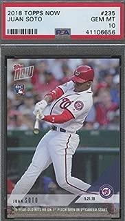 2018 Topps Now Baseball - Juan Soto - Washington Nationals Baseball Rookie - Graded PSA 10 GEM MINT - SP Short Print - RC Card #235