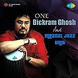 One - Bickram Ghosh and Mezcal Jazz Unit