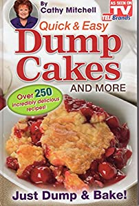 Download quick and easy dump cakes and more dessert recipe book by quick and easy dump cakes and more dessert recipe book by cathy mitchell forumfinder Images