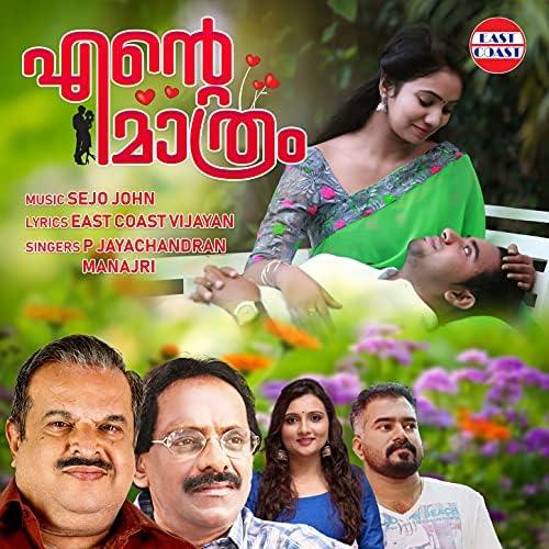Jayachandran & Manjari feat. East Coast Vijayan & Sejo John