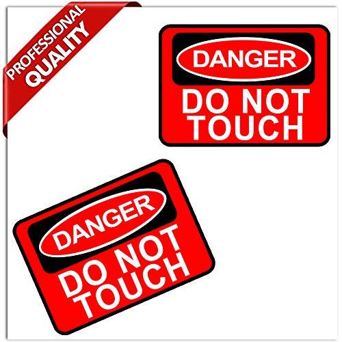 SkinoEu® 2 STÜCK Vinyl Aufkleber Stickers AUTOAUFKLEBER Danger DO NOT Touch Auto Motorrad Fenster TÜR Fahrrad Tuning B 162