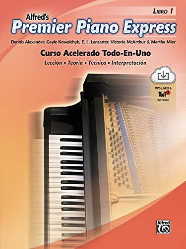 Premier Piano Express, Libro 1 (ESP): Curso Acelerado Todo-En-UNO (Premier Piano Course)