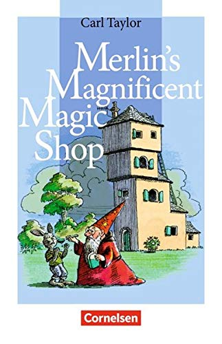 Cornelsen English Library - Fiction: 5. Schuljahr, Stufe 2 - Merlin's Magnificent Magic Shop: Lektüre (Cornelsen English Library - Für den Englischunterricht in der Sekundarstufe I: Fiction)