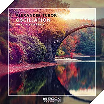 Oscillation (Incl. Tycoos Remix)