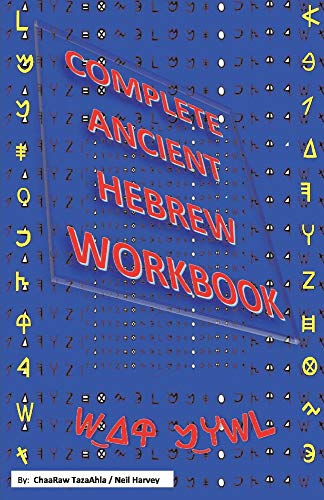 Compare Textbook Prices for Complete Ancient Hebrew Workbook 1 Workbook Edition ISBN 9781543947601 by Harvey, Neil