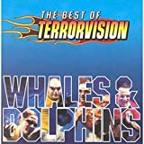 Songtexte von Terrorvision - Whales and Dolphins