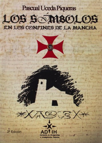 Símbolos en los confines de la Mancha,Los (2ª ed.)