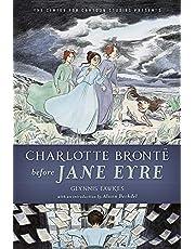 Charlotte Brontë Before Jane Eyre (Center for Cartoon Studies Presents)