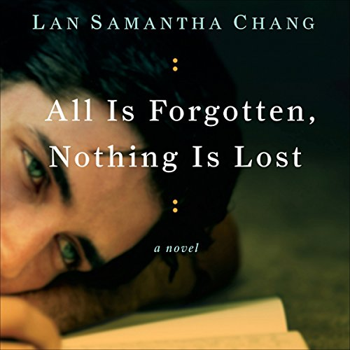 All Is Forgotten, Nothing Is Lost audiobook cover art