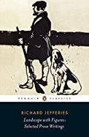 Landscape with Figures: Selected Prose and Writings (Penguin Classics)