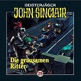 John Sinclair: Die grausamen Ritter