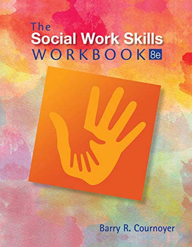Compare Textbook Prices for The Social Work Skills Workbook 8 Edition ISBN 9781305633780 by Cournoyer, Barry R.