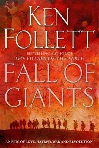 [Fall of Giants] (By: Ken Follett) [published: June, 2011]