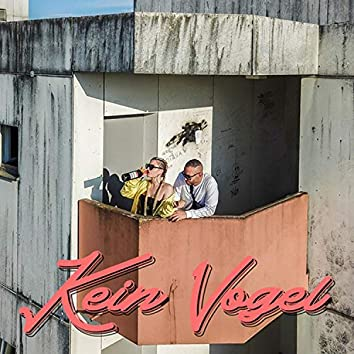 Kein Vogel (feat. Kris Buckley)