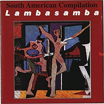 LAMBASAMBA (SOUTH AMERICANCOMPILATION)