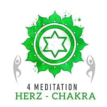 4 Meditation: HERZ - CHAKRA - Selbstlose Liebe, Vertrauen, Wärme, Freude und Großzügigkeit, Balance, Bessere Kreise