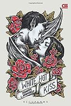 Kecupanmu (White Hot Kiss) (Indonesian Edition)