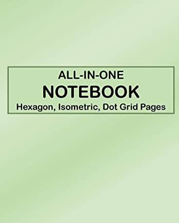 ALL-IN-ONE NOTEBOOK - Hexagon, Isometric, Dot Grid Pages: 4 Types Of Designing Paper In One Book - See The Back Cover For Samples - Pale Green Gradient