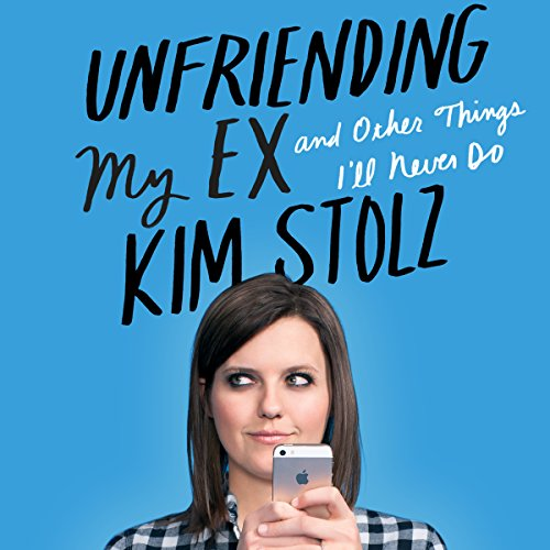 Unfriending My Ex audiobook cover art