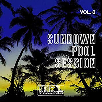 Sundown Pool Session, Vol. 3