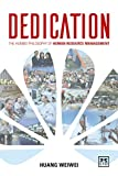 Dedication: The Foundations of Huawei's HR Management (English Edition)