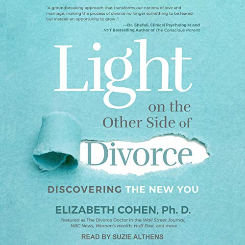 Light on the Other Side of Divorce Audiobook By Elizabeth Cohen PhD cover art