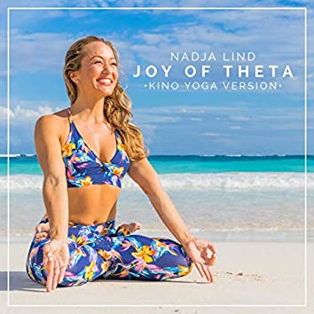 Joy of Theta (Kino Yoga Version)