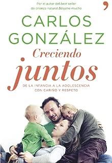 Creciendo juntos: De la infancia a la adolescencia con cariño y respeto (Spanish Edition)