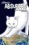 Historias Absurdas 3 Era El mismo Gato Todo El Tiempo