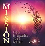 MISSION - New Energetic Chill Music