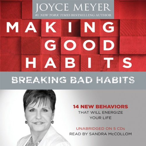 Making Good Habits, Breaking Bad Habits audiobook cover art