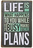 あなたが他の計画を立てるのに忙しい間、人生はあなたに起こることです。 ブリキサインヴィンテージ鉄塗装メタルプレートノベルティ装飾クラブカフェバー。