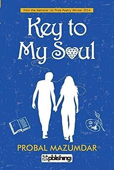 Key to My Soul by [Probal Mazumdar]