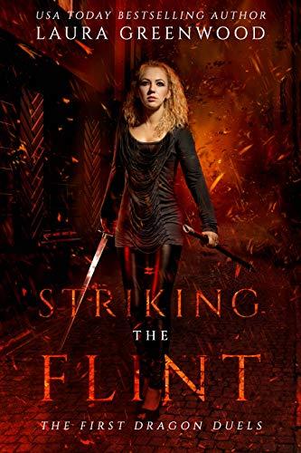 Striking The Flint The Dragon Duels Laura Greenwood urban fantasy