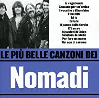 Le Piu' Belle Canzoni Dei Nomadi